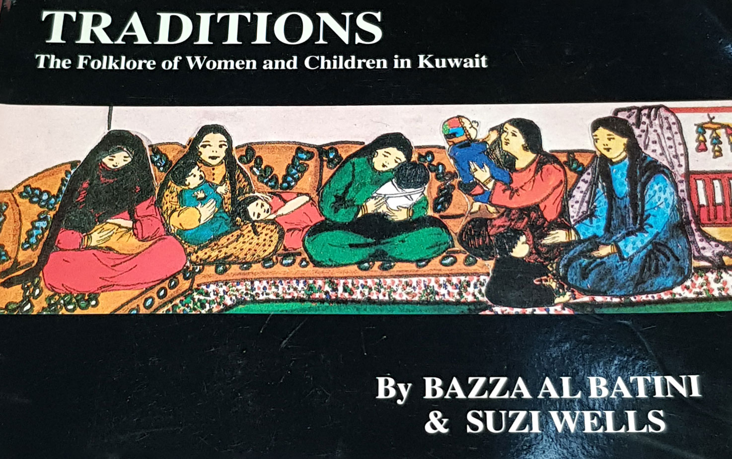 Traditions: The Folklore of Women and Children in Kuwait